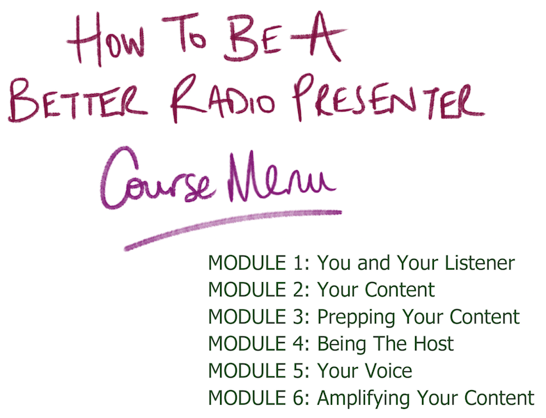 How to Become a Great Radio Presenter Course Menu